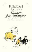 Cover-Bild zu Lempp, Reinhart G.E.: Kinder für Anfänger