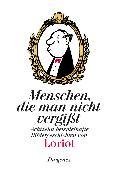 Cover-Bild zu Loriot: Menschen, die man nicht vergisst