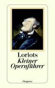 Cover-Bild zu Loriot: Loriots kleiner Opernführer