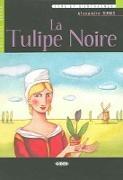 Cover-Bild zu La Tulipe Noire