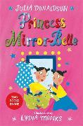 Cover-Bild zu Donaldson, Julia: Princess Mirror-Belle (eBook)