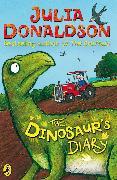 Cover-Bild zu Donaldson, Julia: The Dinosaur's Diary (eBook)