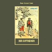 Cover-Bild zu May, Karl: Der Giftheiner (Audio Download)