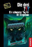 Cover-Bild zu Dittert, Christoph: Die drei ??? Ein schwarzer Tag für Mr Kingstone (drei Fragezeichen) (eBook)