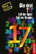 Cover-Bild zu Dittert, Christoph: Die drei ??? Zeit der Opfer, Zeit der Wunder (drei Fragezeichen) (eBook)