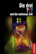 Cover-Bild zu Dittert, Christoph: Die drei ??? und die verlorene Zeit