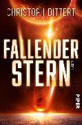 Cover-Bild zu Dittert, Christoph: Fallender Stern