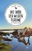 Cover-Bild zu Schwarz, Alexander: Die Insel der wilden Träume (eBook)
