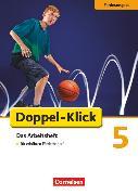 Cover-Bild zu Bielert, Susanne: Doppel-Klick, Das Sprach- und Lesebuch, Förderausgabe, 5. Schuljahr, Inklusion: für erhöhten Förderbedarf, Arbeitsheft mit Lösungen