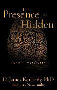 Cover-Bild zu Kennedy, D. James: The Presence of a Hidden God