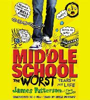 Cover-Bild zu Patterson, James: Middle School, the Worst Years of My Life