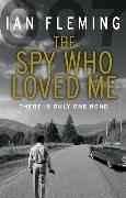 Cover-Bild zu Fleming, Ian: The Spy Who Loved Me