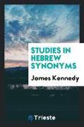 Cover-Bild zu Kennedy, James: Studies in Hebrew Synonyms