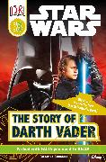 Cover-Bild zu Saunders, Catherine: DK Readers L3: Star Wars: The Story of Darth Vader