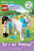 Cover-Bild zu Saunders, Catherine: DK Readers L2: LEGO Friends: Let's Go Riding!