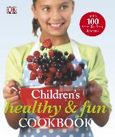 Cover-Bild zu Graimes, Nicola: Children's Healthy and Fun Cookbook (eBook)