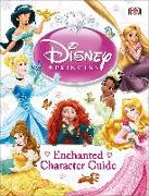 Cover-Bild zu Saunders, Catherine: Disney Princess Enchanted Character Guide