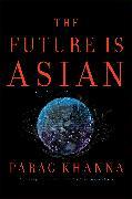 Cover-Bild zu Khanna, Parag: The Future is Asian