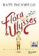 Cover-Bild zu DiCamillo, Kate: Flora und Ulysses - Die fabelhaften Abenteuer (eBook)