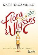 Cover-Bild zu DiCamillo, Kate: Flora und Ulysses - Die fabelhaften Abenteuer