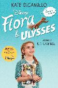 Cover-Bild zu DiCamillo, Kate: Flora and Ulysses: Tie-in Edition