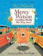 Cover-Bild zu DiCamillo, Kate: Mercy Watson: Something Wonky this Way Comes