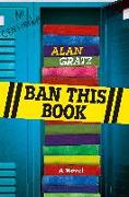 Cover-Bild zu Gratz, Alan: BAN THIS BK