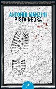 Cover-Bild zu Manzini, Antonio: Pista negra / Black Run