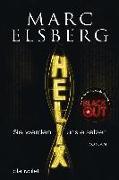 Cover-Bild zu HELIX - Sie werden uns ersetzen von Elsberg, Marc