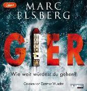 Cover-Bild zu GIER - Wie weit würdest du gehen? von Elsberg, Marc