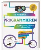 Cover-Bild zu Prottsmann, Kiki: So lernst du Programmieren