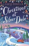 Cover-Bild zu Daniels, Lucy: Christmas at Silver Dale (eBook)