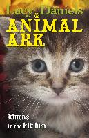 Cover-Bild zu Daniels, Lucy: Animal Ark: Kittens in the Kitchen (eBook)