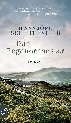 Cover-Bild zu Schertenleib, Hansjörg: Das Regenorchester (eBook)