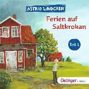 Cover-Bild zu Lindgren, Astrid: Ferien auf Saltkrokan Teil (1) (Audio Download)