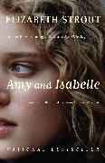Cover-Bild zu Strout, Elizabeth: Amy and Isabelle