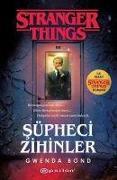 Cover-Bild zu Bond, Gwenda: Süpheci Zihinler - Stranger Things