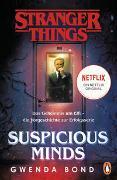 Cover-Bild zu Bond, Gwenda: Stranger Things: Suspicious Minds - DIE OFFIZIELLE DEUTSCHE AUSGABE - ein NETFLIX-Original