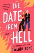 Cover-Bild zu Bond, Gwenda: The Date from Hell