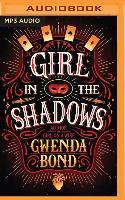Cover-Bild zu Bond, Gwenda: Girl in the Shadows