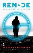 Cover-Bild zu Phillips, Andrea: Shadows and Dreams (ReMade Season 1 Episode 1) (eBook)