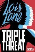 Cover-Bild zu Bond, Gwenda: Triple Threat