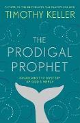 Cover-Bild zu Keller, Timothy: Prodigal Prophet (eBook)