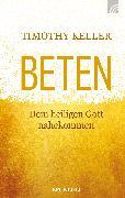 Cover-Bild zu Keller, Timothy: Beten (eBook)