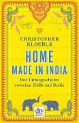 Cover-Bild zu Kloeble, Christopher: Home made in India (eBook)