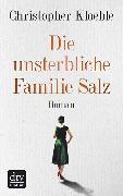 Cover-Bild zu Kloeble, Christopher: Die unsterbliche Familie Salz (eBook)