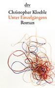 Cover-Bild zu Kloeble, Christopher: Unter Einzelgängern