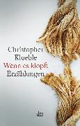 Cover-Bild zu Kloeble, Christopher: Wenn es klopft (eBook)