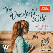 Cover-Bild zu Neitzel, Gesa: The Wonderful Wild (Audio Download)