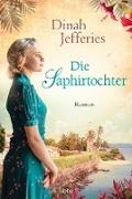 Cover-Bild zu Jefferies, Dinah: Die Saphirtochter (eBook)